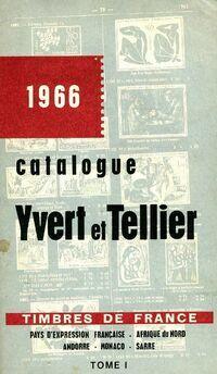 Catalogue Yvert et Tellier 1966 Tome I : Timbres de France - Yvert & Tellier - Livre