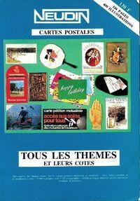 Catalogue Neudin 1989 l'officiel international des cartes postales. Tous les thèmes et leurs cotes - Gérard Neudin - Livre
