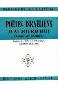 Poètes israéliens d'aujourd'hui - Nicolas Lazar - Livre