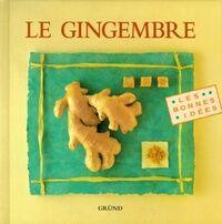 Le gingembre - Collectif - Livre