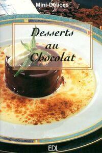 Desserts au chocolat - Fabien Bellahsen - Livre