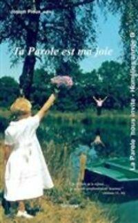 Ta parole est ma joie - Joseph Proux - Livre