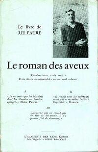 Le roman des aveux - J.H Faure - Livre