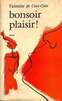 Bonsoir plaisir - Valentine De Coin-Coin - Livre