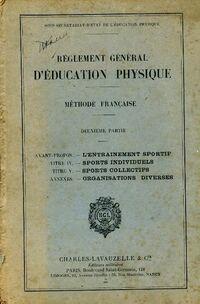 Règlement d'éducation physique Tome II - Collectif - Livre
