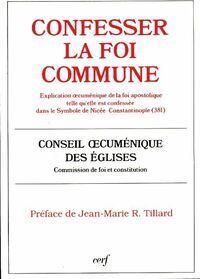 Confesser la foi commune - Collectif - Livre
