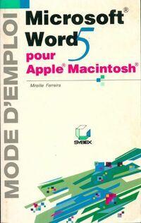 Apple Word 5 pour Apple Macintosh - Mireille Ferreira - Livre