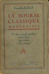 La bourse classique modernisée - Ludovic Pagé - Livre