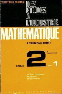 Mathématique Seconde scientifique Tome I - A Thuizat - Livre