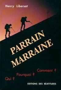 Parrain marraine - Henri Libersat - Livre