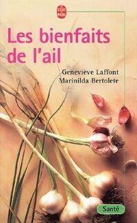 Les bienfaits de l'ail - Geneviève Laffont - Livre