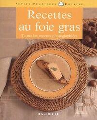 Recettes au foie gras - Laurent Bianquis - Livre