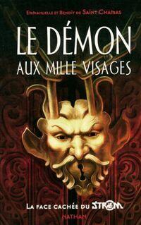 Le démon aux mille visages - Benoît De Saint Chamas - Livre