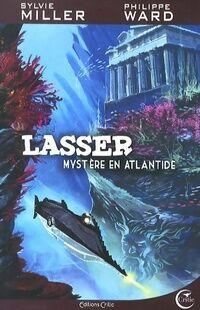 Lasser, détective des dieux Tome III : Mystère en Atlantide - Sylvie Miller - Livre