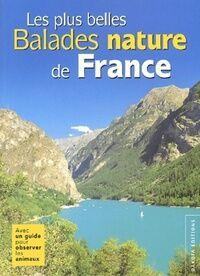 Les plus belles balades nature de France - Collectif - Livre