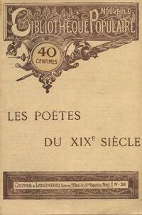 Les poètes du XIXe siècle - Collectif - Livre
