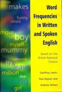 Word frequencies in written and spoken English - Geoffrey Leech - Livre