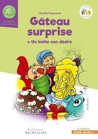 Gâteau surprise / Un invité non désiré - Collectif - Livre