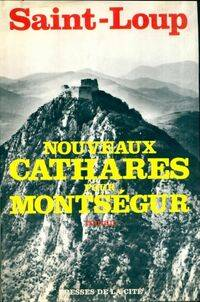 Nouveaux cathares pour Montségur - Saint-Loup - Livre