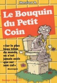 Le bouquin du petit coin - Monsieur B. - Livre