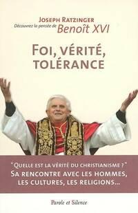 Foi, vérité, tolérance. Le christianisme et la rencontre des religions - Cardinal Josef Ratzinger - Livre