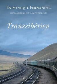 Transsibérien - Dominique Fernandez - Livre