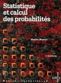 Statistique et calcul des probabilités - W. Masiéri - Livre