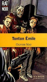 Tonton Emile - Olivier Mau - Livre