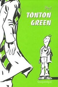 Tonton Green - Pef - Livre