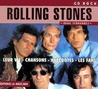 Rolling Stones - Inaki Fernandez - Livre