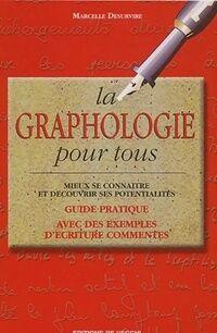 La graphologie pour tous - Marcelle Desurvire - Livre