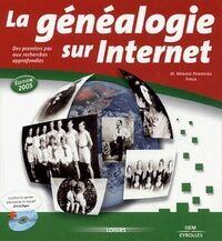 La généalogie sur internet 2005 - Miguel Mennig Pombeiro - Livre