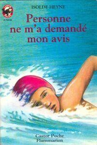 Personne ne m'a demandé mon avis - Isolde Heyne - Livre