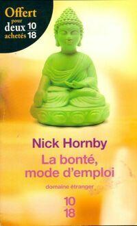 La bonté : mode d'emploi - Nick Hornby - Livre