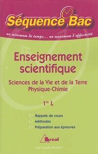 Enseignement scientifique 1ère L. Sciences de la vie et de la terre, physique-chimie - Christian Camara - Livre