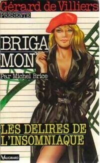 Les délires de l'insomniaque - Michel Brice - Livre