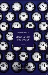 Dans la tête des autres - Mano Gentil - Livre