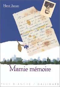 Mamie Mémoire - Hervé Jaouen - Livre