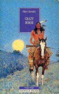 Crazy horse - Mari Sandoz - Livre