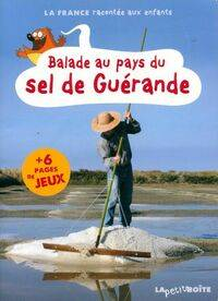 Balade au pays du sel de Guérande - Collectif - Livre
