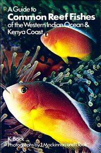 A Guide to common reef fishesof the western Indian Ocean - K.R. Bock - Livre