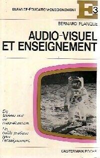 Audiovisuel et enseignement - Bernard Planque - Livre