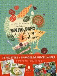 Le livre de cuisine à offrir à un(e) pro des apéros dinatoires - Raphaële Vidaling - Livre
