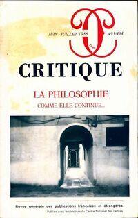 Critique n°493-494 : La philosophie - Collectif - Livre