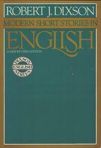 Modern short stories in English - Robert J. Dixon - Livre