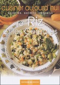 Le riz et les céréales - Collectif - Livre