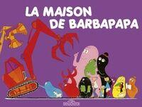 La maison de Barbapapa - Annette Tison - Livre