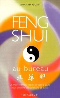 Feng shui au bureau - Graham Gunn - Livre