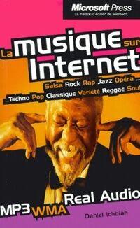 La musique sur internet - Daniel Ichbiah - Livre