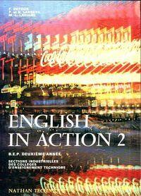 English in action 2 - B.E.P. 2ème année - Collectif - Livre